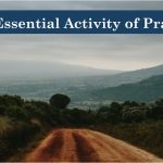 The Essential Activity of Prayer